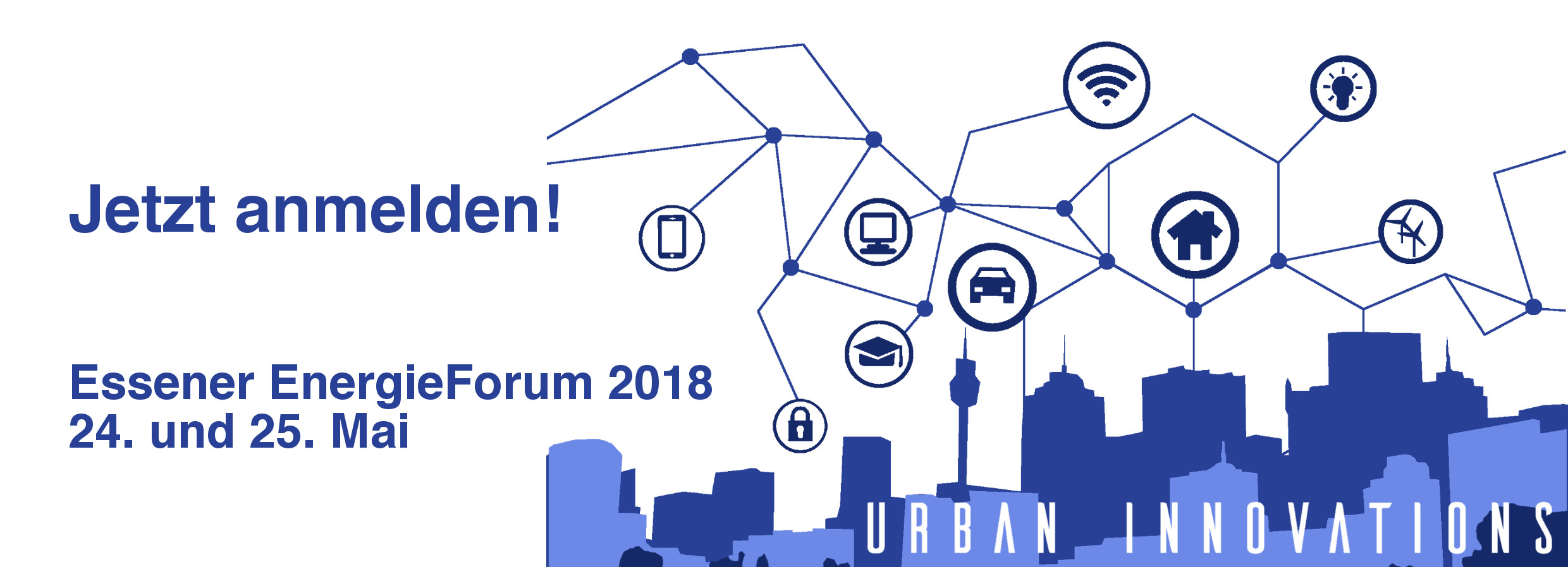Essener Energieforum 2018 - 24. bis 25. Mai